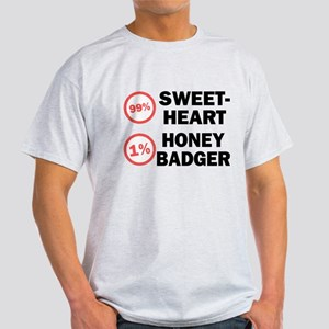 Sweetheart vs. Honey Badger Light T-Shirt