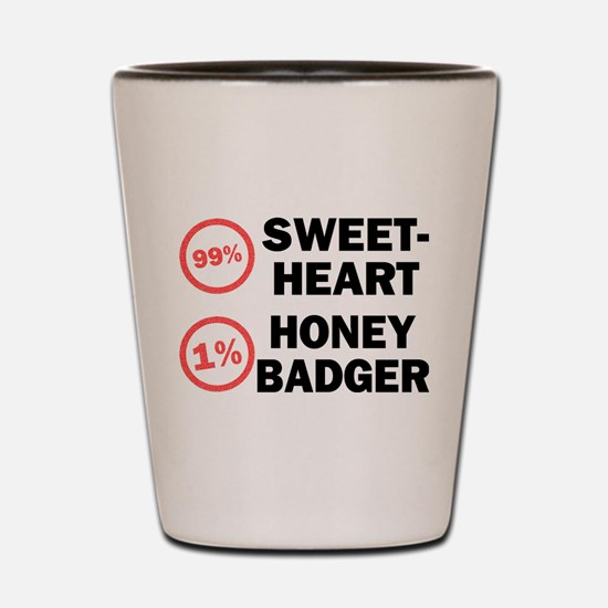 Sweetheart vs. Honey Badger Shot Glass