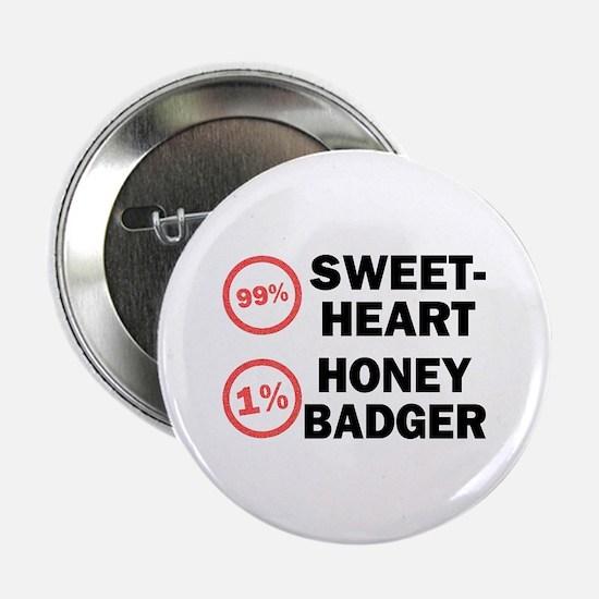 """Sweetheart vs. Honey Badger 2.25"""" Button"""