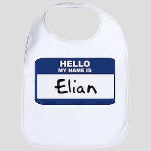 Hello: Elian Bib