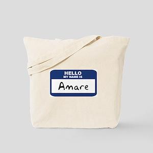Hello: Amare Tote Bag