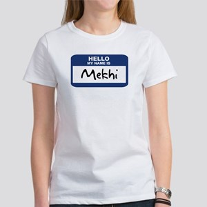 Hello: Mekhi Women's T-Shirt