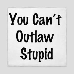 Outlaw stupid Queen Duvet