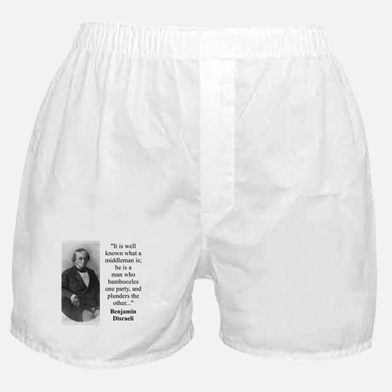 It Is Well Known - Disraeli Boxer Shorts