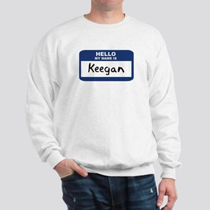 Hello: Keegan Sweatshirt