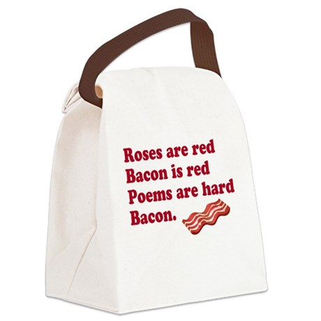 Bacon Poem Canvas Lunch Bag