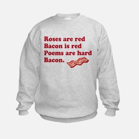 Bacon Poem Sweatshirt