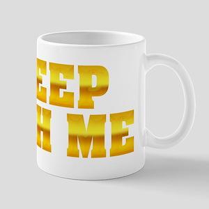 Sleep With Me Mug