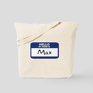 Hello: Max Tote Bag