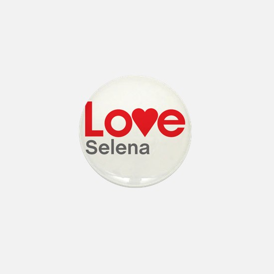 I Love Selena Mini Button