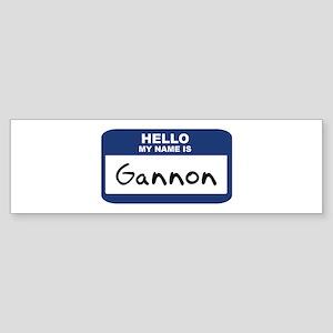 Hello: Gannon Bumper Sticker