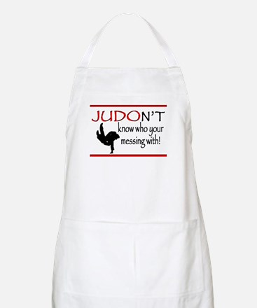 JUDON'T know who your messing with Judo Logo Apron