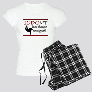 JUDON'T know who your messing with Judo Logo Pajam