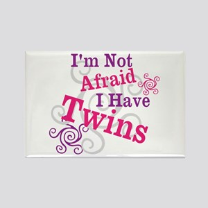 Im Not Afraid I Have Twins Rectangle Magnet