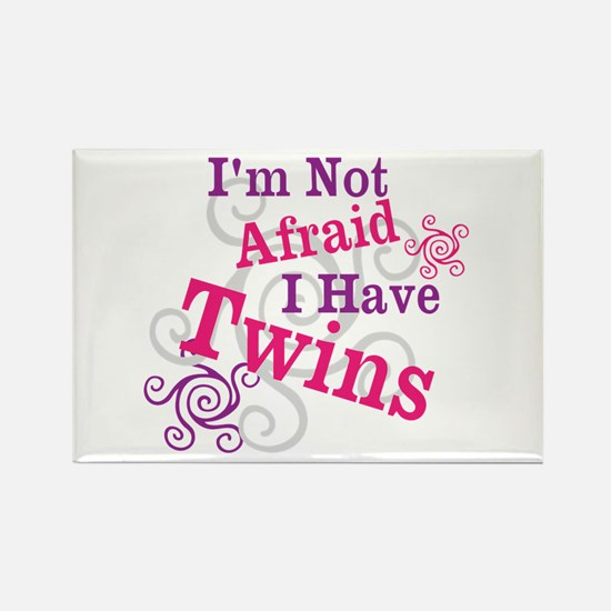 Im Not Afraid I Have Twins Rectangle Magnet