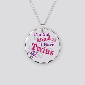 Im Not Afraid I Have Twins Necklace