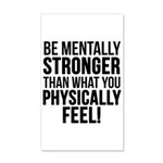 Be mentally Stronger.. 35x21 Wall Decal