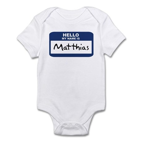 Hello: Matthias Infant Bodysuit