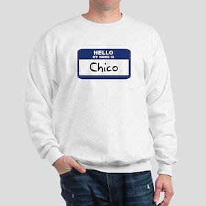 Hello: Chico Sweatshirt