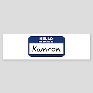 Hello: Kamron Bumper Sticker