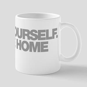 Treat Yourself Take Me Home Instead Mug