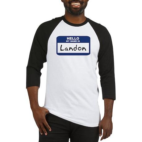 Hello: Landon Baseball Jersey
