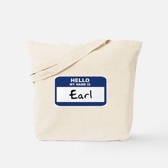 Hello: Earl Tote Bag