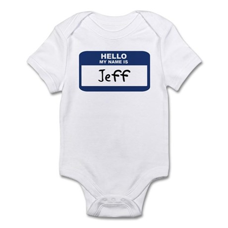 Hello: Jeff Infant Bodysuit