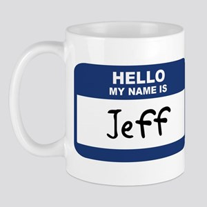 Hello: Jeff Mug