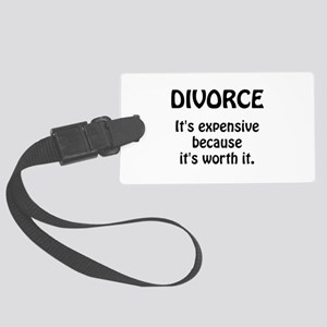 Divorce Worth It Luggage Tag