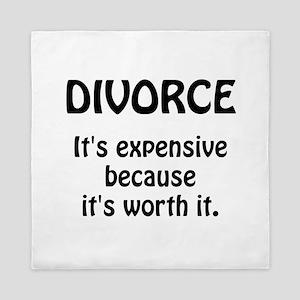 Divorce Worth It Queen Duvet