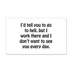 Go To Hell Work Wall Decal