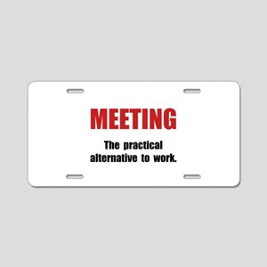 Meeting Work Aluminum License Plate
