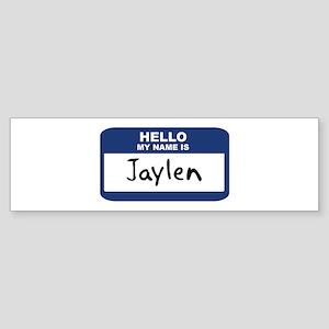 Hello: Jaylen Bumper Sticker