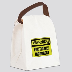 Politically Incorrect Canvas Lunch Bag