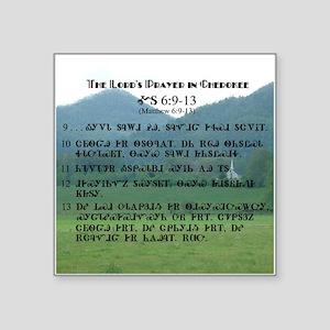 Lords Prayer in Cherokee Sticker