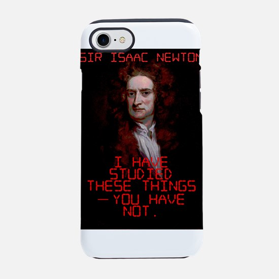 I Have Studied These Things - Isaac Newton iPhone