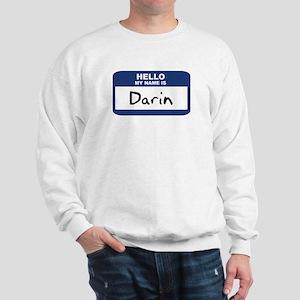 Hello: Darin Sweatshirt