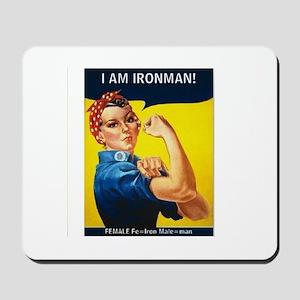Rosie is Ironman Mousepad
