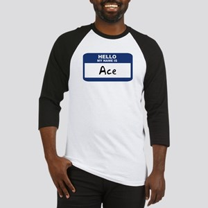 Hello: Ace Baseball Jersey