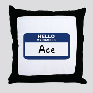 Hello: Ace Throw Pillow