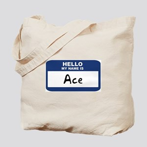 Hello: Ace Tote Bag