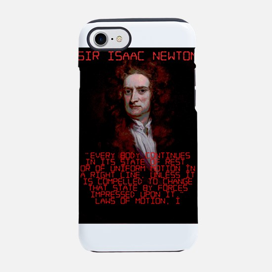 Laws of Motion 1 - Isaac Newton iPhone 7 Tough Cas