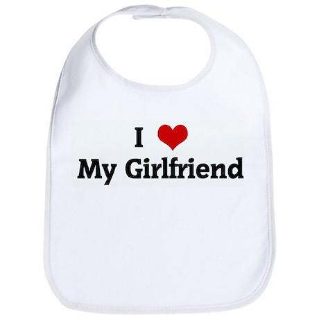 I Love My Girlfriend Bib