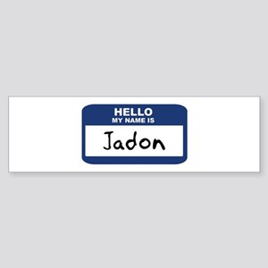 Hello: Jadon Bumper Sticker