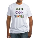 Let's Trade Vinyls Fitted T-Shirt