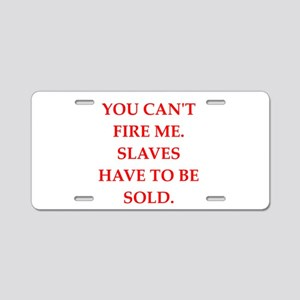 slaves Aluminum License Plate
