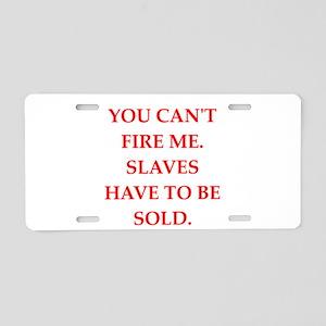 slaves Aluminum License Plate