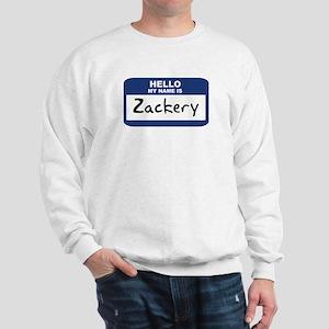 Hello: Zackery Sweatshirt