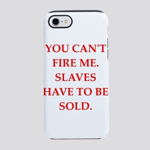 slaves iPhone 7 Tough Case